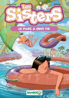 Les Sisters - poche - tome 02 - Le parc à quoi tik: Le parc à quoi tik Roman Jeunesse, Girl Cartoon, Belize, Beach Mat, Audiobooks, Bamboo, Ebooks, Outdoor Blanket, Animation