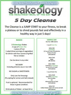 can be 3 or 5 day cleanse. fast results