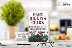 Dans la rue où vit celle que j'aime de Mary Higgins Clark:En 1891, des jeunes filles disparaissent mystérieusement.Mais lorsqu'un siècle plus tard,