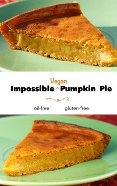 This gluten-free, vegan pumpkin pie forms its own crust as it bakes. Delicious and addictive--and low-fat and only 153 calories per serving!