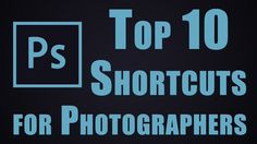 10 MUST know Photosh