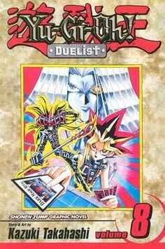 Yu-Gi-Oh!: Duelist, Vol. 8: Yugi vs. Pegasus (Yu-Gi-Oh! Duelist, #8) -Kazuki Takahashi