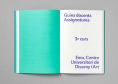 Eina, Escola de Disseny i Art / Guia de l'estudiant Eina 2012–2013 / Editorial