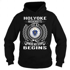 Holyoke, Massachusetts Its Where My Story Begins - #grandparent gift #mens hoodie