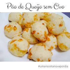 Delicinhas e Coisinhas: Pão de Queijo sem Ovo #umareceitanovapordia #dia30...