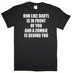 Ryott Designs Run Like Daryl is in Front of You and a Zombie is Behind You Black T-Shirt-Large Ryott Designs http://www.amazon.com/dp/B00NLZSW6U/ref=cm_sw_r_pi_dp_zuKgub0GYH46Z
