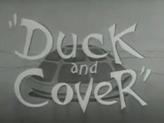 Duck and Cover (1951)