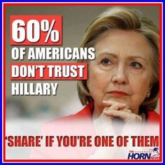 I don't trust her. I'd fuck her, but I don't trust her. Crooked Hillary, Vote Trump, Dont Trust, Political Views, It Goes On, Before Us, Along The Way, We The People, Obama