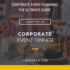 Corporate Event Planning: Corporate Event Dinner