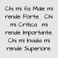.. chi .. Love Life Quotes, Best Quotes, Funny Quotes, Italian Phrases, Italian Quotes, Inspirational Phrases, Motivational Quotes, Sarcastic Sentence, Tumblr Quotes