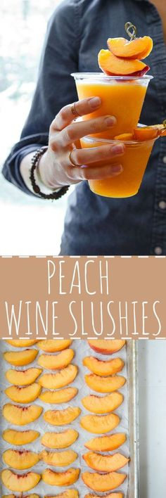 Peach Wine Slushies. Use any kind of frozen fruit and any kind of wine. I love them with peaches and sweet Riesling!