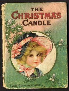 The Christmas Candle Children's Book - story by Edith Harriet Griffiths, illustrations by Frances Brundage, 1911