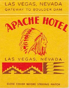 Apache Hotel Las Vegas, NV  #30stem #matchbook. To order your business' own branded #matchbooks or #matchboxes. GoTo: www.GetMatches.com or call 800.605.7331