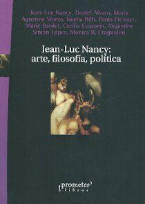 Jean-Luc Nancy : arte, filosofía, política / Jean-Luc Nancy ...[et al.]