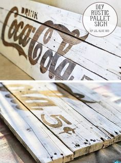 DIY Painted Pallet Sign Projects- Tutorials, including this DIY Coke sign from Little Blue Boo! Pallet Crafts, Pallet Art, Pallet Signs, Diy Crafts, Diy Pallet, Outdoor Pallet, Pallet Ideas, Pallet Projects, Decor Crafts
