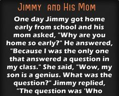 Jimmy and His Mom – Jokes Jelly Mom Jokes, Great Stories, Jelly, Laughter, Hilarious, This Or That Questions, Mama Jokes, Marmalade, Laughing So Hard