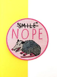 Nope Patch by CultureFlockClothing on Etsy Cool Patches, Pin And Patches, Iron On Patches, Feminist Patch, Offbeat Bride, Merit Badge, Cute Pins, Lapel Pins, Embroidery