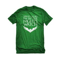 Sorry Ladies Nights Watch Mens Unisex T-shirt