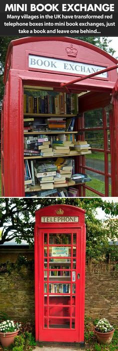 In the UK you will find Red telephone boxes turned into mini libraries… What a great idea!