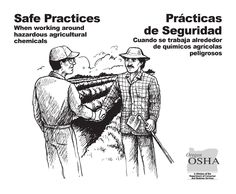 Safe practices when working around hazardous agricultural chemicals = Practicas de seguridad cuando se trabaja alrededor de quimicos agricolas peligrosos, by the Oregon Occupational Safety and Health Division