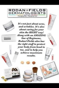 Rodan and Fields Essential and Enhancement line. Lotions, tanning foam, sunscreen,  vitamins, dermabrasion paste.  Check them out at www.trohr.myrandf.com
