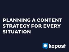 Planning a #ContentStrategy for Every Situation