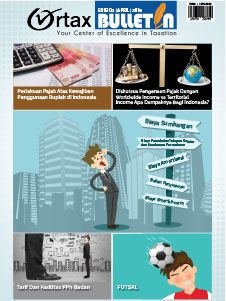 Arsip Ortax Buletin | Ortax - your center of excellence in taxation