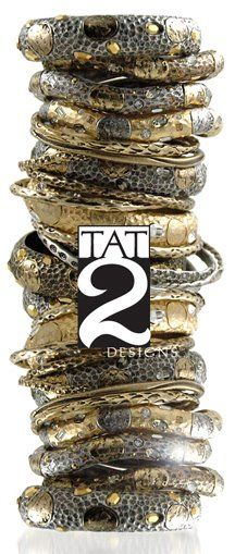 TAT 2 Designs : Based out of Los Angeles, Tat2 Designs jewelry is a combination labor of love and artistic pursuit. Each piece, including bangles, necklaces, earrings & rings, is individually handcast and finished in a myriad of looks; from red carpet worthy gold to antique inspired vintage silver.