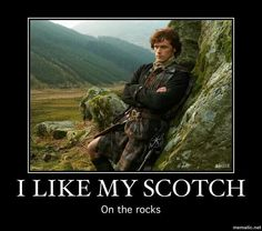 Hehehe...I don't like scotch the drink, but I do like this Scot on the rocks...
