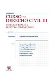 Curso de Derecho civil. III, Derechos reales y registral inmobiliario / Francisco Javier Sánchez Calero (coordinador). - 5ª ed. - 2014
