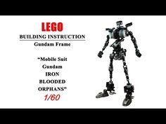 [ BUILDING INSTRUCTION ] LEGO Gundam Frame 1/60 ( Mobile Suit Gundam IRON-BLOODED ORPHANS ) - YouTube