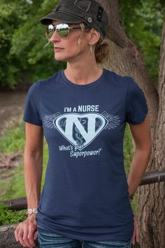I'm a Nurse - What's your Superpower? t-shirt. Superman inspired. Navy