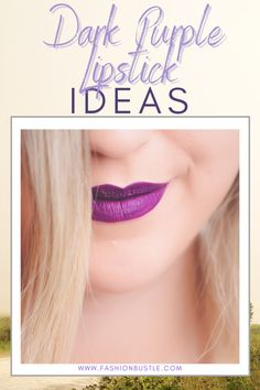 If you're already sick of your go-to party look, try something new with dark purple lipstick. We will give you some hacks on how to do a makeup look with a dark purple lipstick color. This is super easy that you could do it by yourself. Dark Purple Lipstick, Lipstick Colors, Lip Hydration, Try Something New, Lip Care, Party Looks, Super Easy, Sick, Makeup Looks