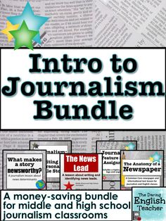 Introduction to journalism bundle. Includes five different resources for middle school journalism and high school journalism.