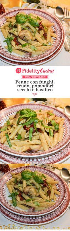 Penne con funghi, crudo, pomodori secchi e basilico