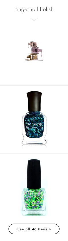 """""""Fingernail Polish"""" by hollybgdesigns ❤ liked on Polyvore featuring beauty products, makeup, beauty, nail polish, fillers, cosmetics, nail care, nails, blue and deborah lippmann nail lacquer"""