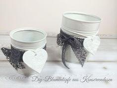Selbstgemachter Blumentopf aus Konservendosen basteln - ♥ Herzbotschaft.de