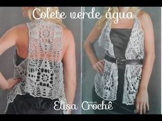 Versão destros : Colete verde água em Crochê (5° parte explicação final )# Elisa Crochê - YouTube