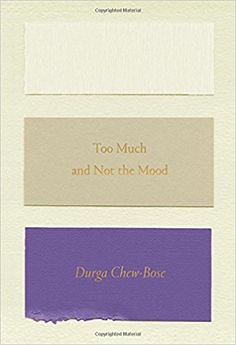 Amazon.com: Too Much and Not the Mood: Essays (9780374535957): Durga Chew-Bose: Books