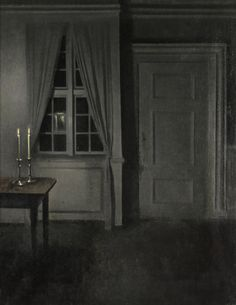 Hammershøi- thats really the best painting of darkness i can imagine