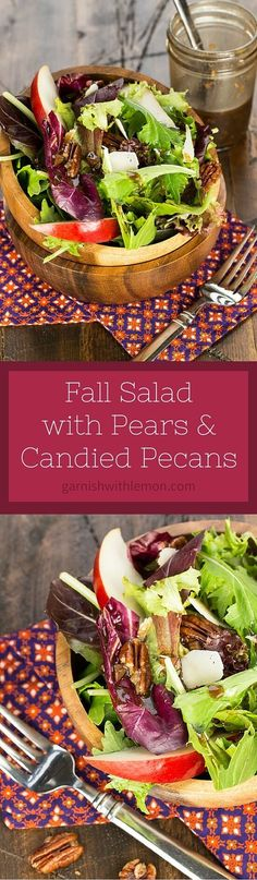 Switch up your greens with the seasons! This simple Fall Salad with Pears and Candied Pecans is a delicious way to welcome autumn. ~ http://www.garnishwithlemon.com
