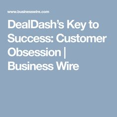 DealDash's Key to Success: Customer Obsession | Business Wire