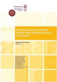 Plurinacionalidad y derecho internacional privado de familia y sucesiones. Tirant lo Blanch, 2020 Maria Dolores, Irene, Discovery, Law