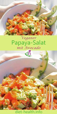 Rezept mit Nährstofftabellen: Papaya a la Mexicana mit Avocados - Asiatische rezepte Raw Food Recipes, Grilling Recipes, Healthy Recipes, Vegan Food, Salad Dressing Recipes, Salad Recipes, Papaya Salat, Roh Vegan, Grilled Vegetables