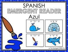 """Spanish Emergent Readers - """"Azul"""" Blue  This Emergent Reader Pattern Book was created to build confidence in our emergent readers, while teaching sight words, vocabulary as well as one-to-one word correspondence. It includes 7 pages of unique text, and a title page.  Keywords: Negro, Black, Spanish Emergent, Guided Reading Books, Spanish Books, Colores, Colors, Libros de la Lectura Guiada"""