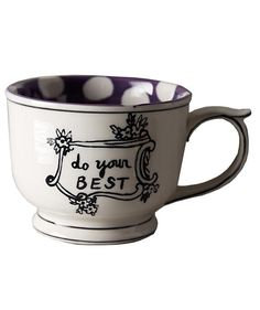 """Here's to a warm beverage served up with a reassuring message. Crafted by a Massachusetts-based artist and ceramicist, each of the dishwasher-safe china mugs in this collection has a nice phrase painted on it: """"something good,"""" """"hello there,"""" """"make it happen,"""" or """"do your best."""""""