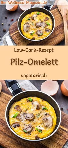 Low Carb Mushroom Omelette - healthy, vegetarian main course- Low Carb Pilz-Omelett – gesundes, vegetarisches Hauptgericht Low Carb Recipe for Mushroom Omelette – Vegetarian, … - Healthy Dinner Recipes, Low Carb Recipes, Vegetarian Recipes, Vegetarian Protein, Protein Recipes, Lunch Recipes, Dessert Recipes, Delicious Recipes, Mushroom Omelette