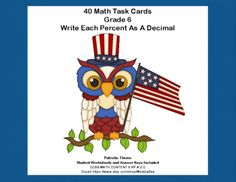 CCSS.MATH.CONTENT.6.RP.A.3.C-Sixth Grade Math Task Cards-Percents- Patriotic from mccormick33 from mccormick33 on TeachersNotebook.com (13 pages)  - Do you need practice for your sixth graders in changing percents to decimals? This is the product you're looking for-40 patriotic themed cards.  CCSS.MATH.CONTENT.6.RP.A.3.C