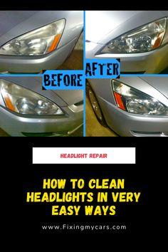 How to clean headlights in very easy ways Cleaning Headlights On Car, How To Clean Headlights, Car Headlights, Car Cleaning, Headlight Repair, Headlight Cleaner, Headlight Lens, Car Repair, Headlight Restoration Diy