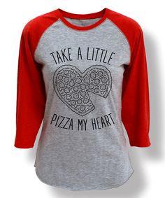 Love this Heather & Red 'Take A Little Pizza My Heart' Raglan Tee on #zulily! #zulilyfinds